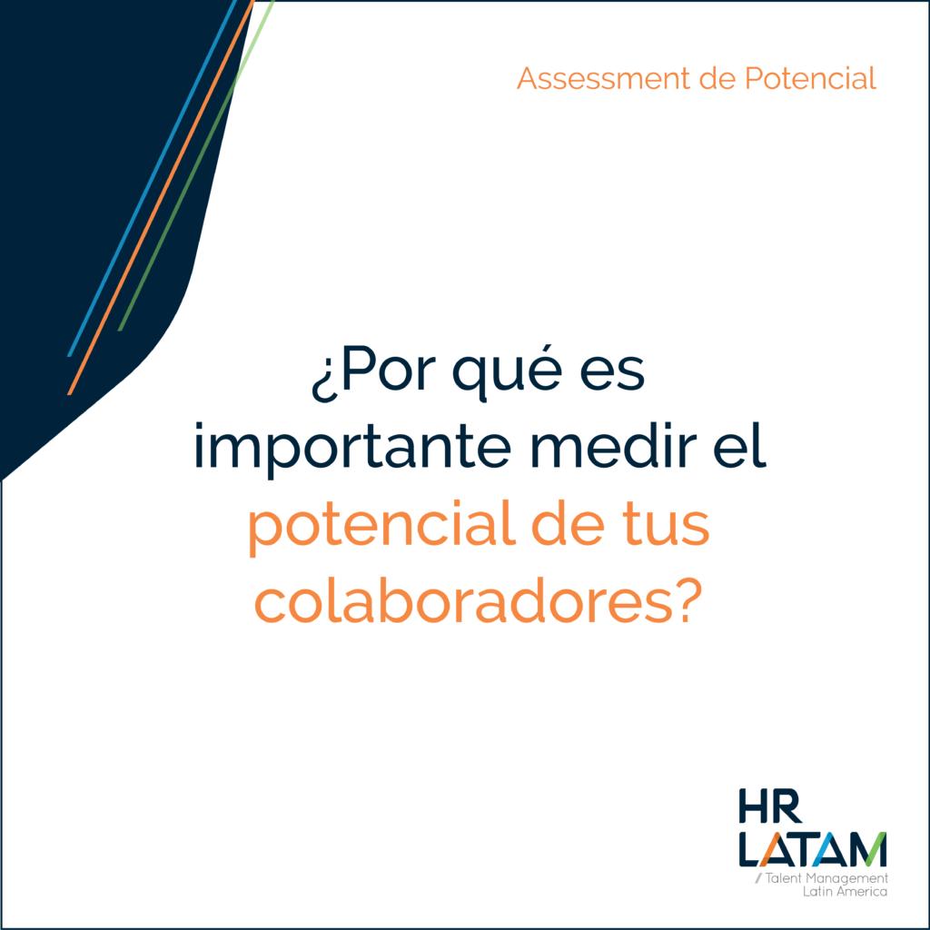 ¿Por qué es importante medir el potencial de tus colaboradores?