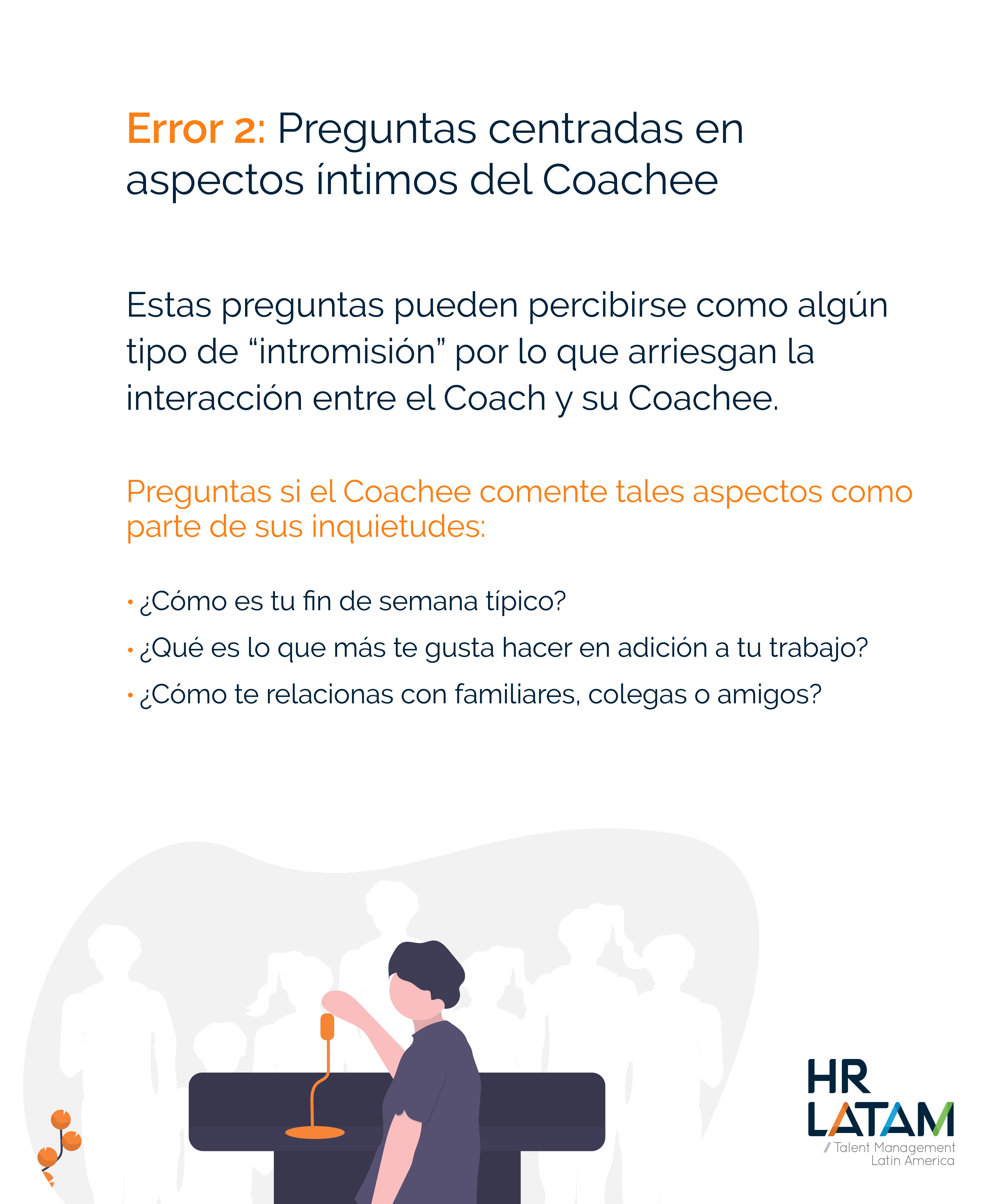 Error 2: Preguntas centradas en aspectos íntimos del Coachee (coaching)